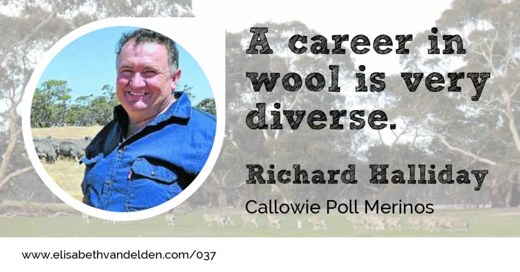 Richard Halliday Callowie Episode Wool Academy Podcast 37
