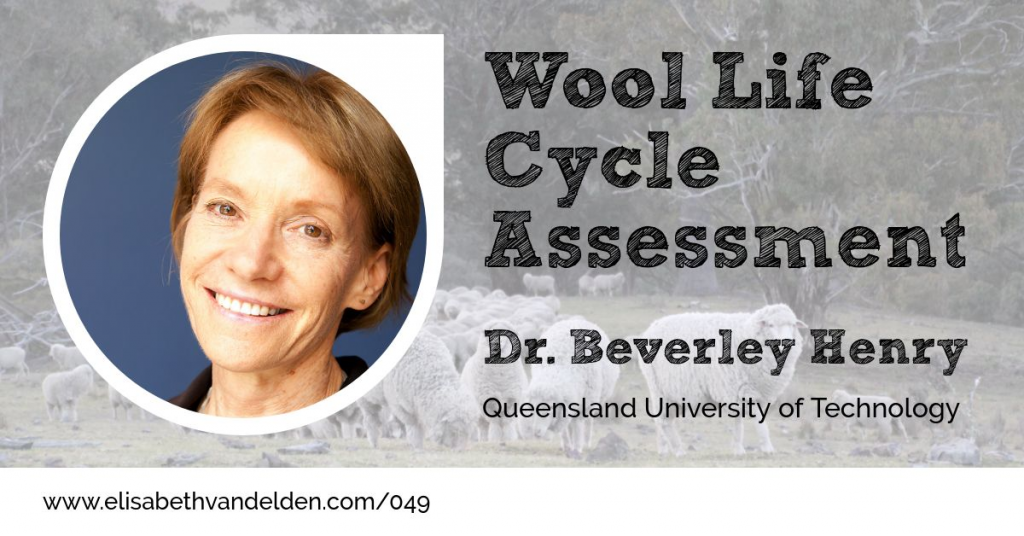 Wool Live Cycle Assessment Beverley Henry Wool Academy Podcast